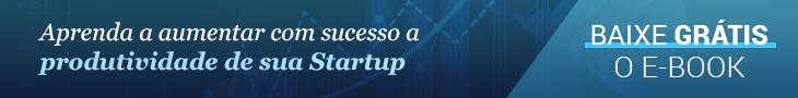 Startup e sua produtividade