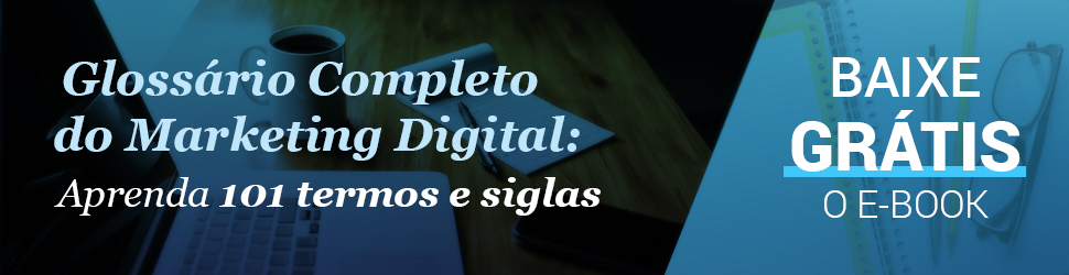 Glossário do Marketing Digital