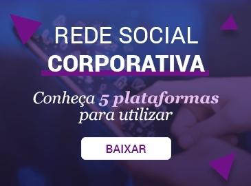 Conheça 5 plataformas de rede social corporativa