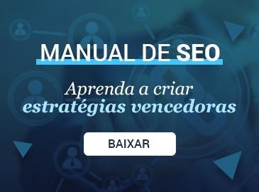 Manual de SEO: Aprenda a criar estratégias