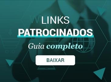 O Guia completo dos Links Patrocinados